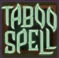 taboo spell scatter