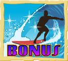 surfs up bonus