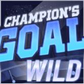 champions goal wild