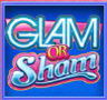 Glam Or Sham Slots Review