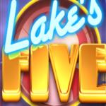 Lake's Five Slots Review